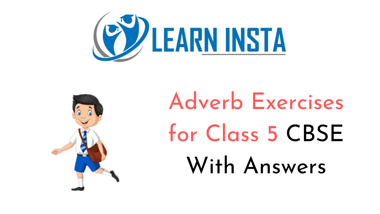 hight resolution of Adverb Exercises for Class 5 CBSE with Answers