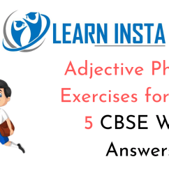 Adjective Phrases Exercises for Class 5 CBSE with Answers [ 720 x 1280 Pixel ]