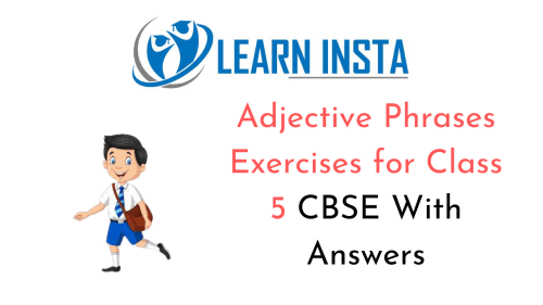 small resolution of Adjective Phrases Exercises for Class 5 CBSE with Answers