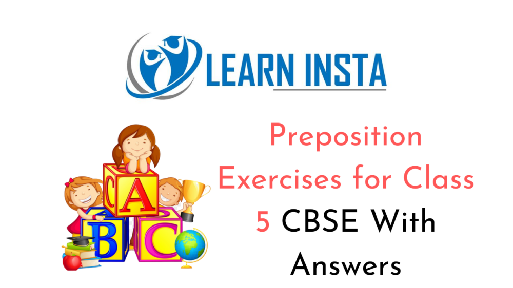 medium resolution of Preposition Exercises for Class 5 CBSE With Answers