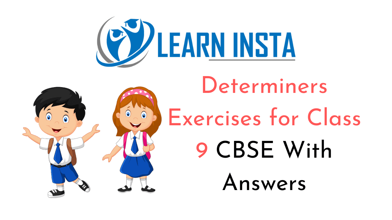 hight resolution of Determiners Exercises for Class 9 CBSE With Answers