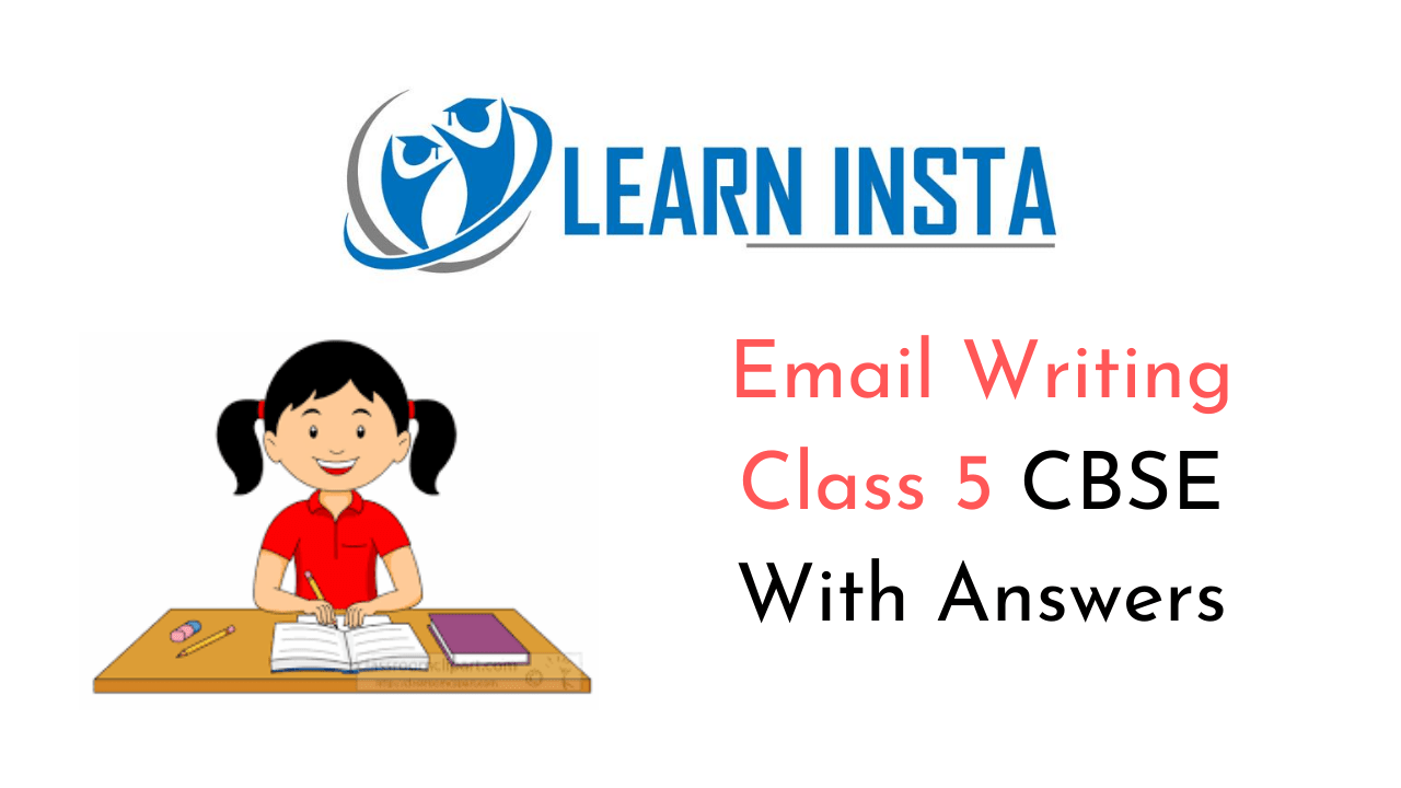Email Writing for Class 5 CBSE Format, Examples, Topics, Exercises