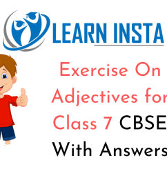 Exercise On Adjectives for Class 7 CBSE With Answers [ 720 x 1280 Pixel ]