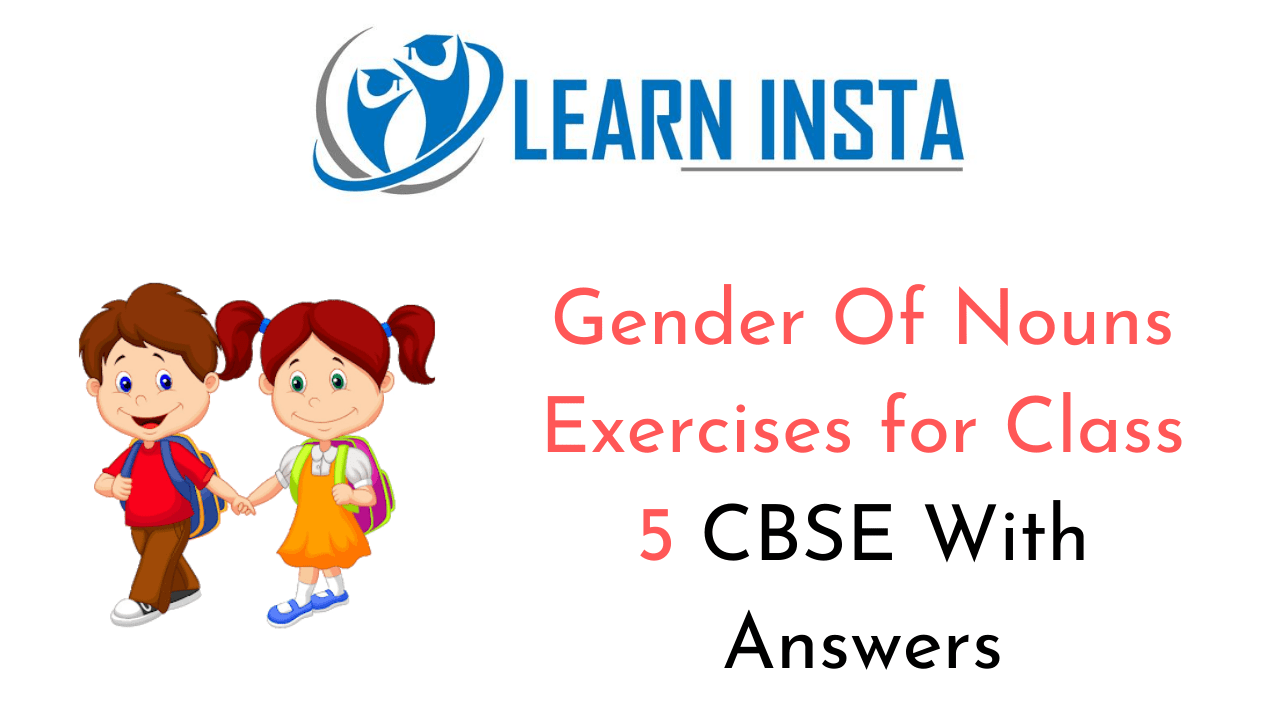 hight resolution of Gender Of Nouns Exercises for Class 5 CBSE With Answers