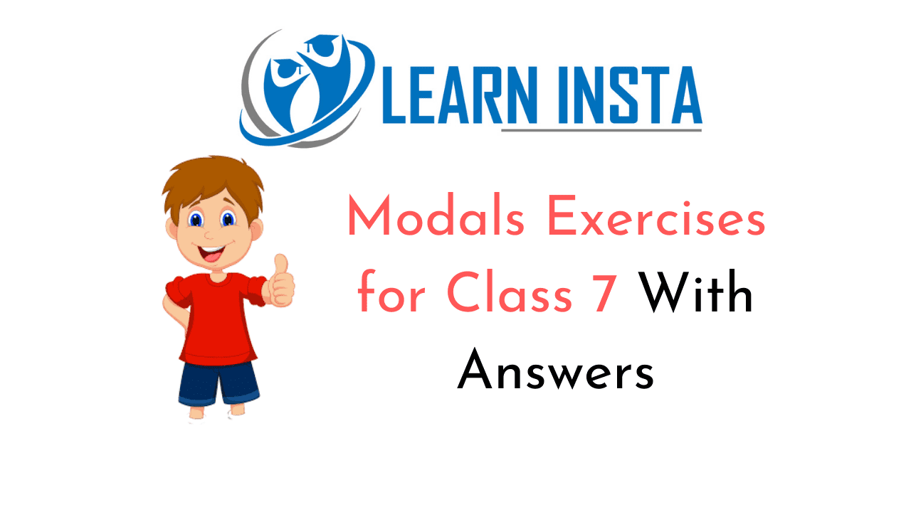 Modals Exercises for Class 7