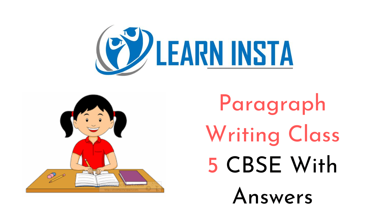 Paragraph Writing Topics for Class 5 CBSE Format, Samples, Examples
