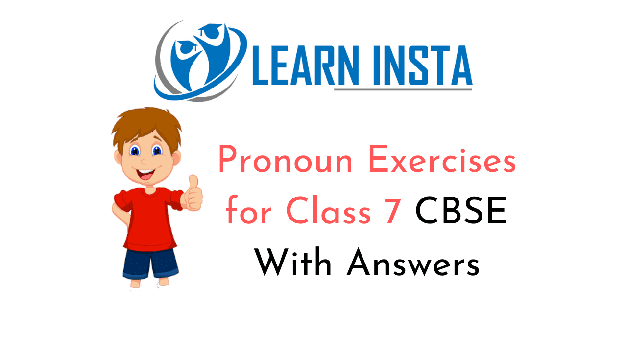 hight resolution of Pronoun Exercises for Class 7 CBSE With Answers