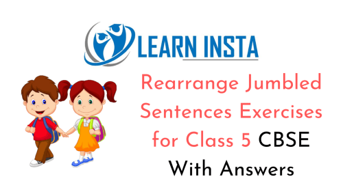 small resolution of Rearrange Jumbled Sentences for Class 5 CBSE With Answers