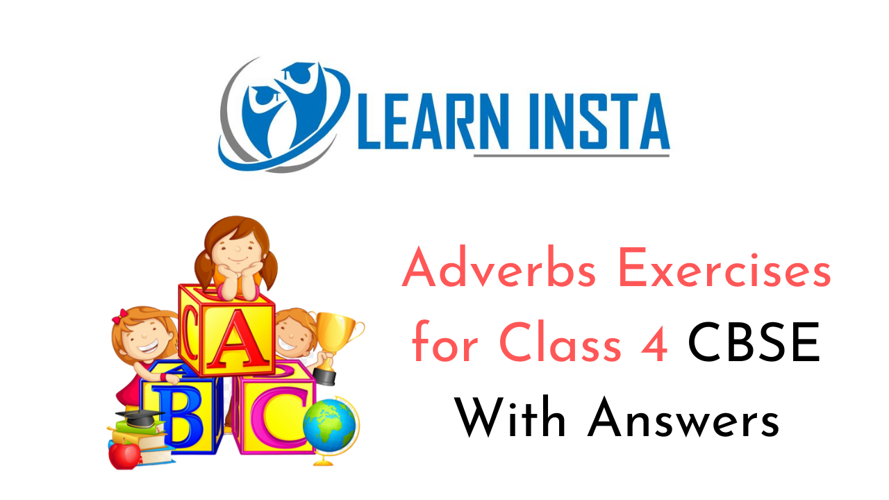 hight resolution of Adverbs Exercises for Class 4 CBSE with Answers