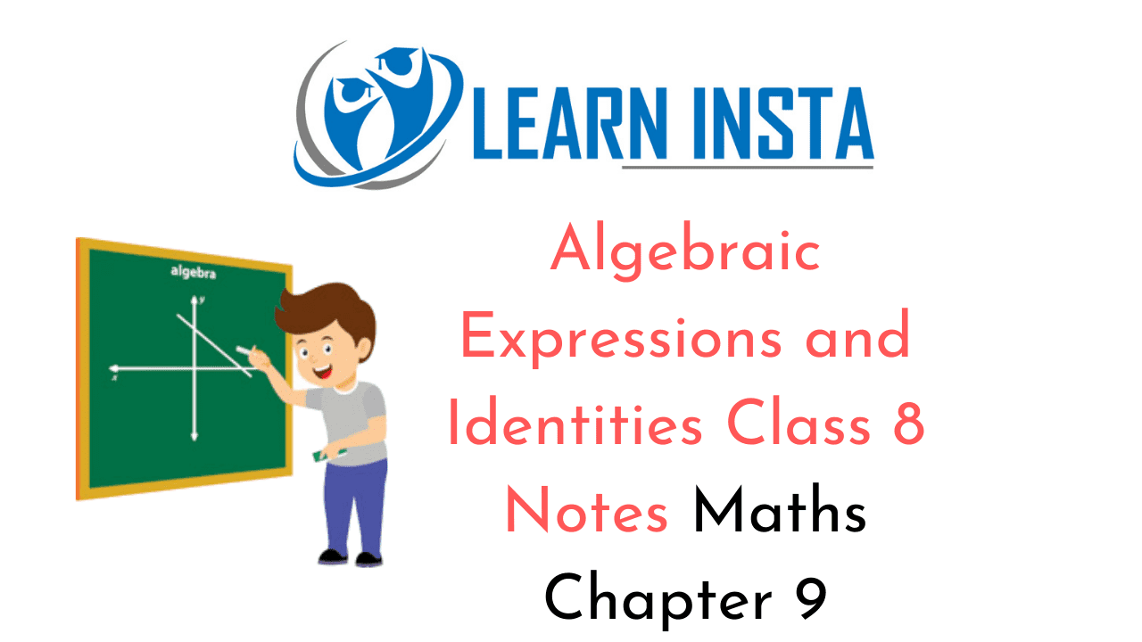 Algebraic Expressions and Identities Class 8 Notes