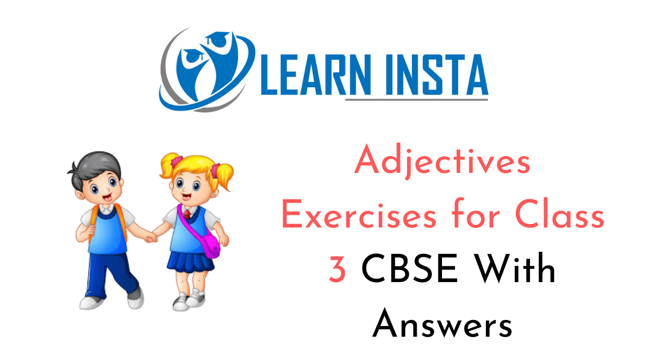 hight resolution of Exercise On Adjectives Worksheet for Class 3 CBSE with Answers
