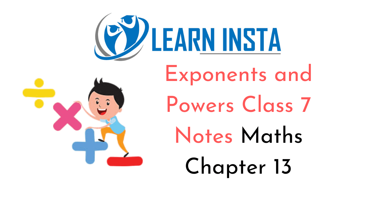 Exponents and Powers Class 7 Notes