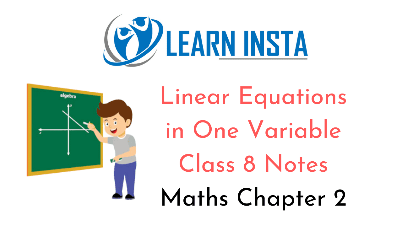Linear Equations in One Variable Class 8 Notes