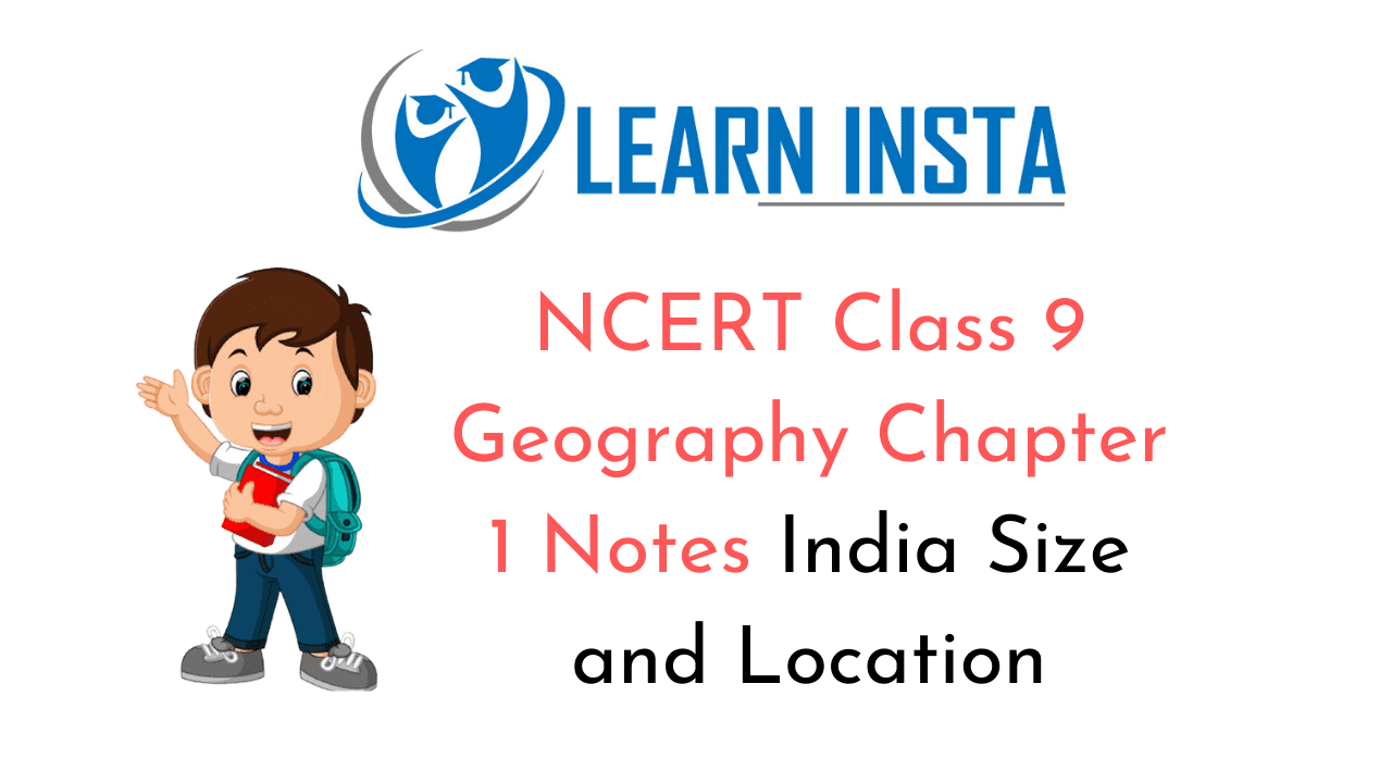 NCERT Class 9 Geography Chapter 1 Notes