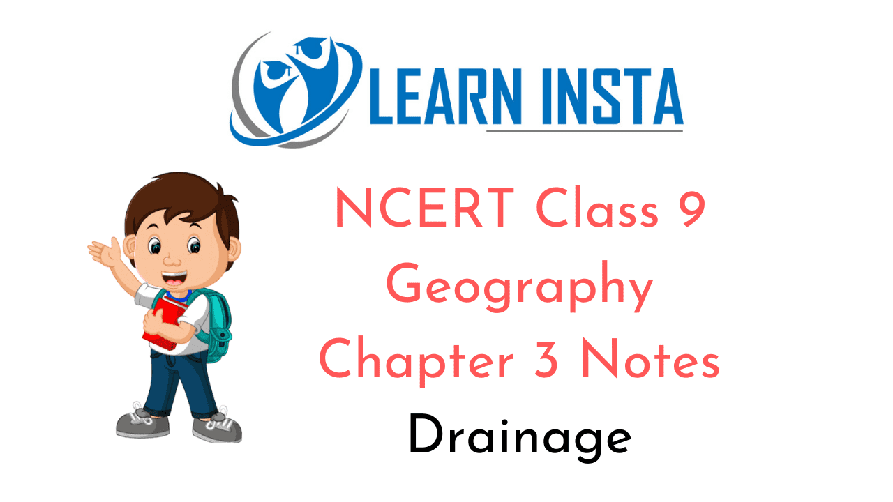 NCERT Class 9 Geography Chapter 3 Notes