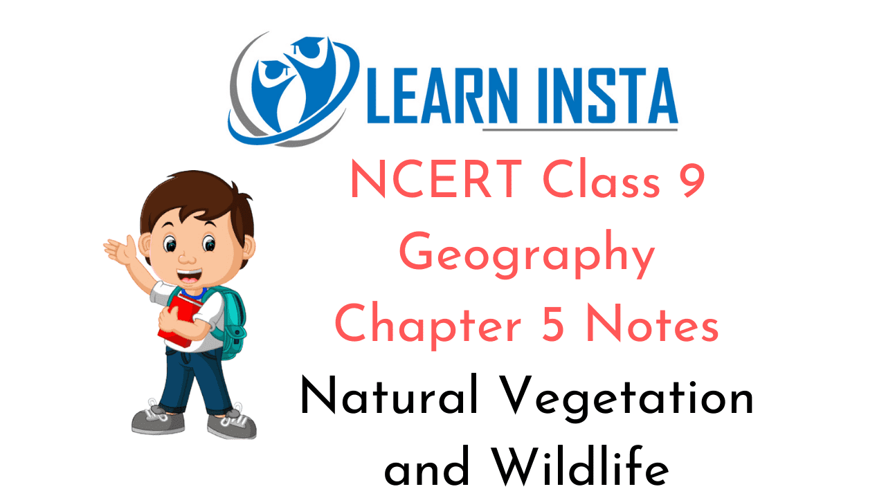 NCERT Class 9 Geography Chapter 5 Notes