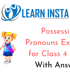 Possessive Pronouns Exercises for Class 4 CBSE with Answers [ 720 x 1280 Pixel ]