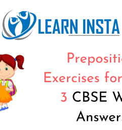 Preposition Worksheet Exercises for Class 3 CBSE With Answers [ 720 x 1280 Pixel ]