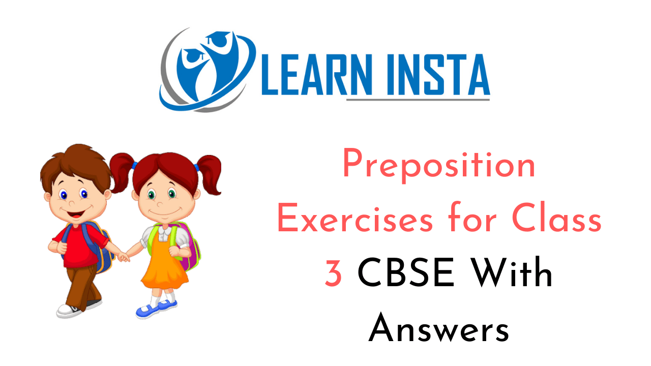 hight resolution of Preposition Worksheet Exercises for Class 3 CBSE With Answers