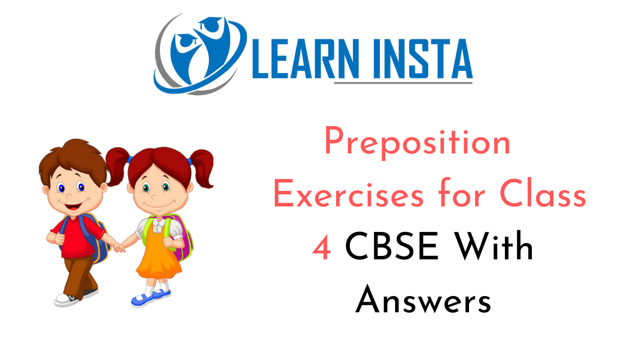 hight resolution of Preposition Exercises for Class 4 CBSE With Answers