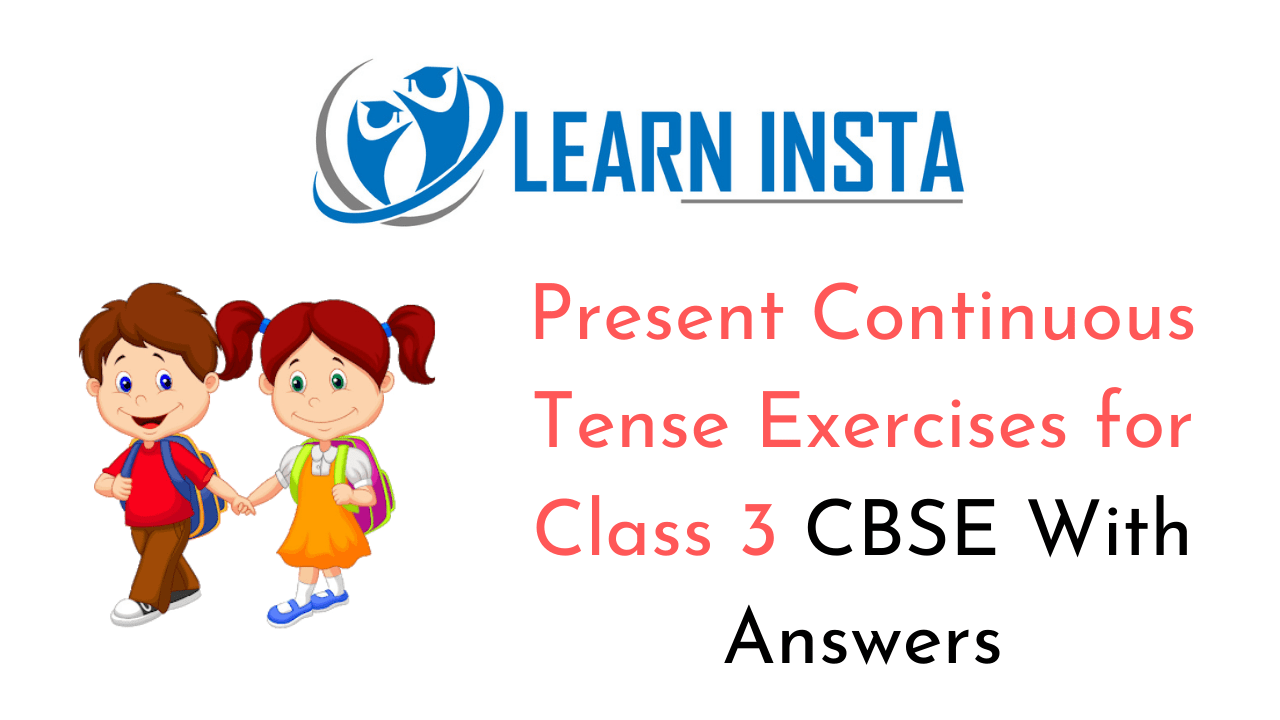 hight resolution of Present Continuous Tense Worksheet Exercises for Class 3 CBSE with Answers