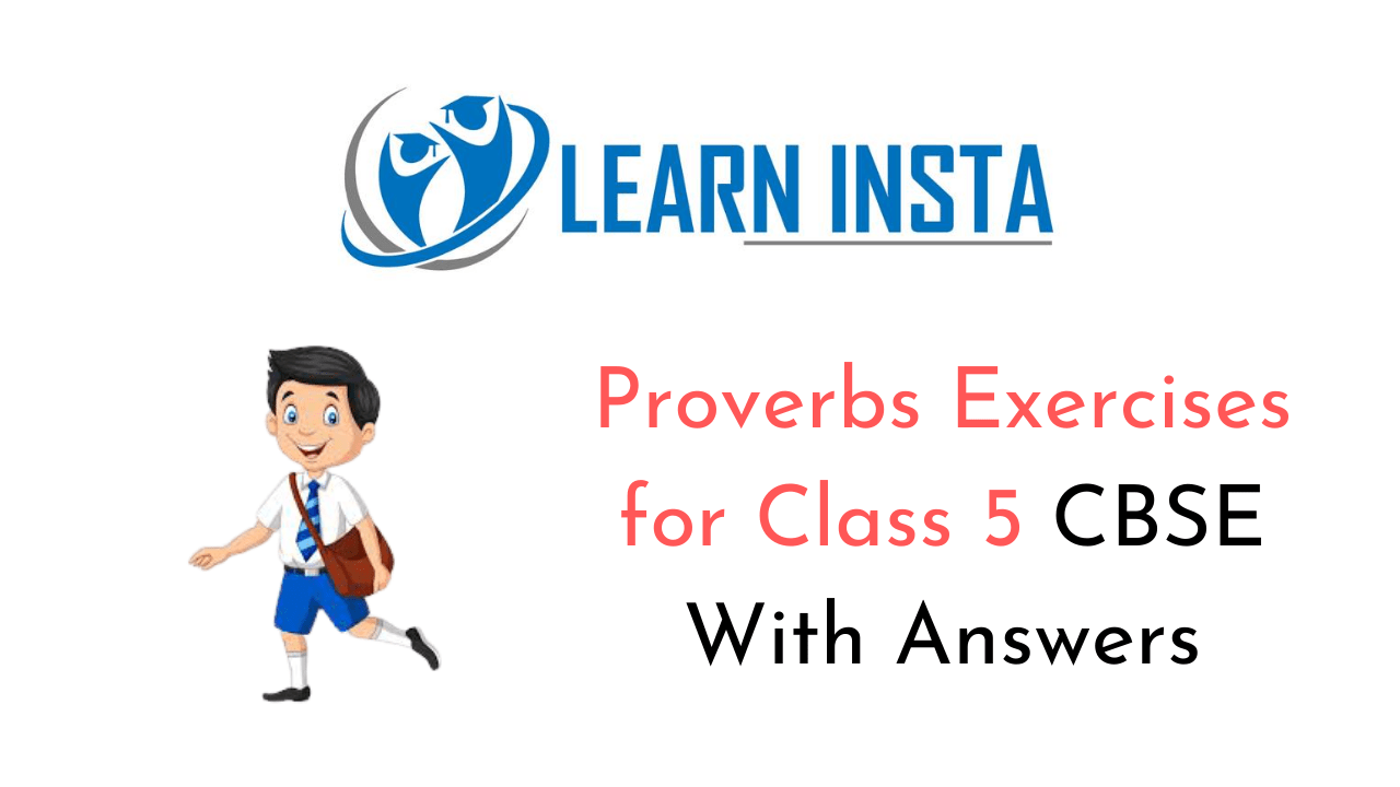 Proverbs Exercises for Class 5 CBSE with Answers