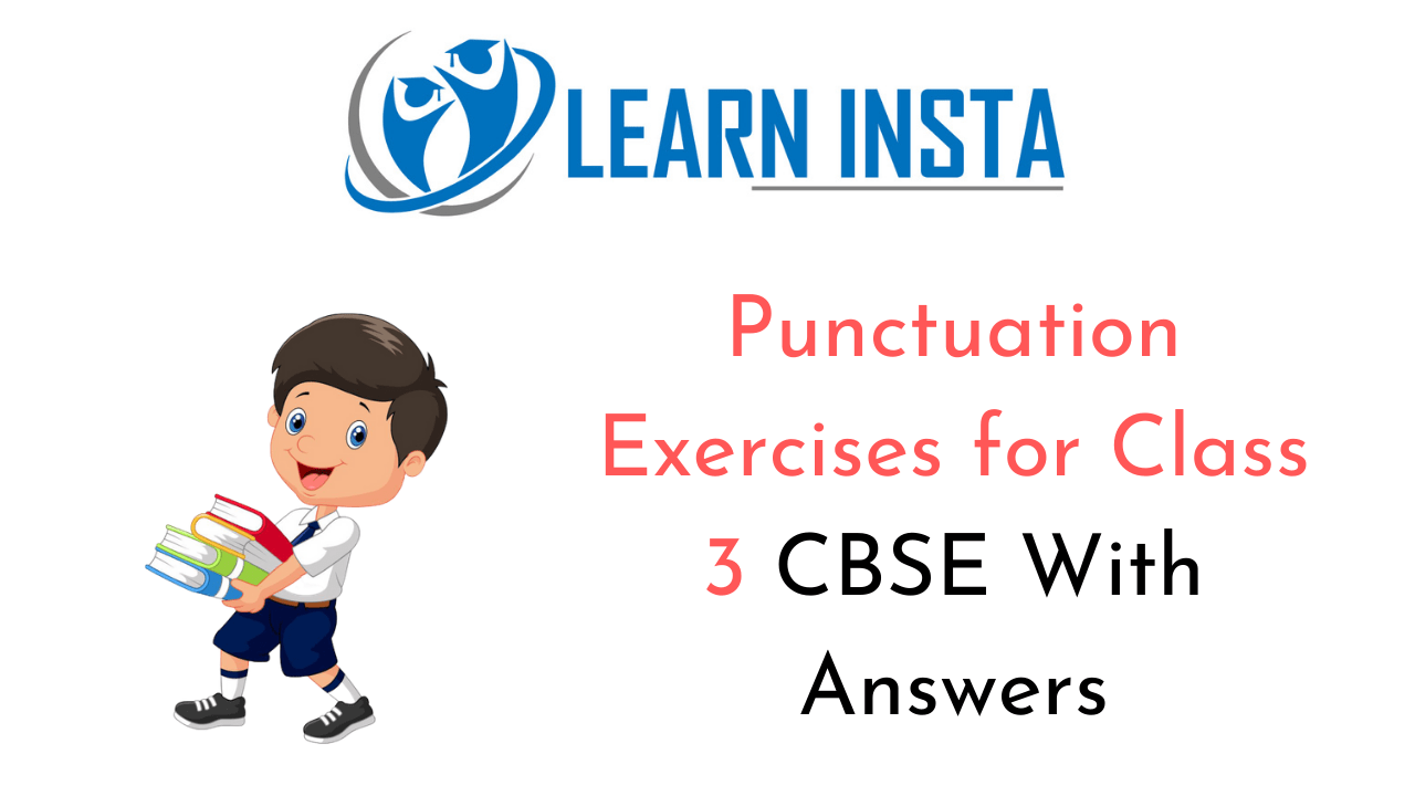 Punctuation Exercises for Class 3 CBSE With Answers