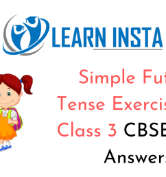 Simple Future Tense Worksheet Exercises for Class 3 CBSE with Answers [ 720 x 1280 Pixel ]