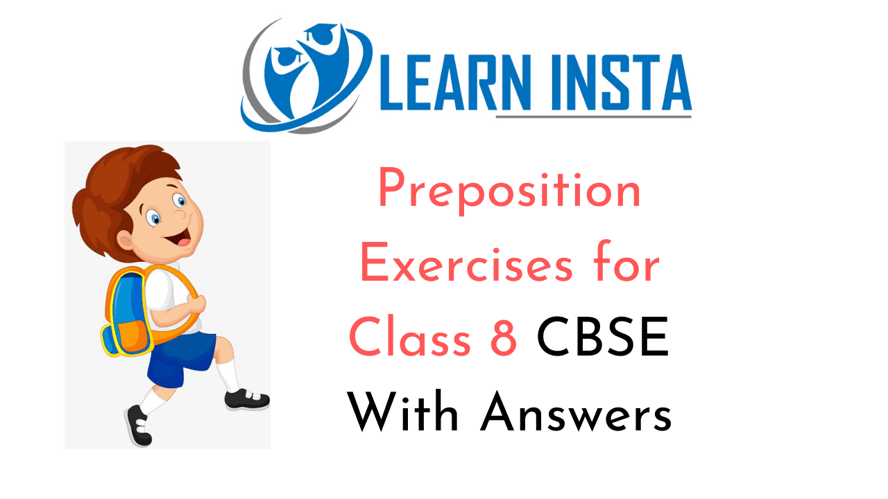 hight resolution of Preposition Exercises for Class 8 CBSE With Answers