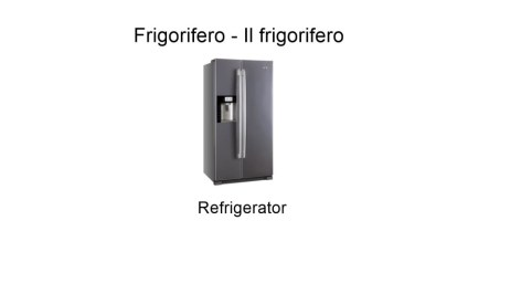 Refrigerator in italian language