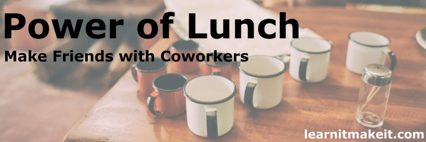 The power of lunch to earn a promotion