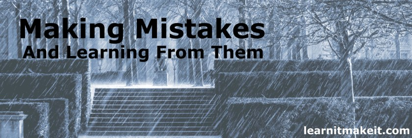 Making Mistakes and Learning From Them