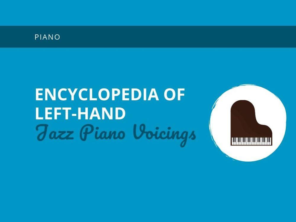 medium resolution of encyclopedia of left hand jazz piano voicings