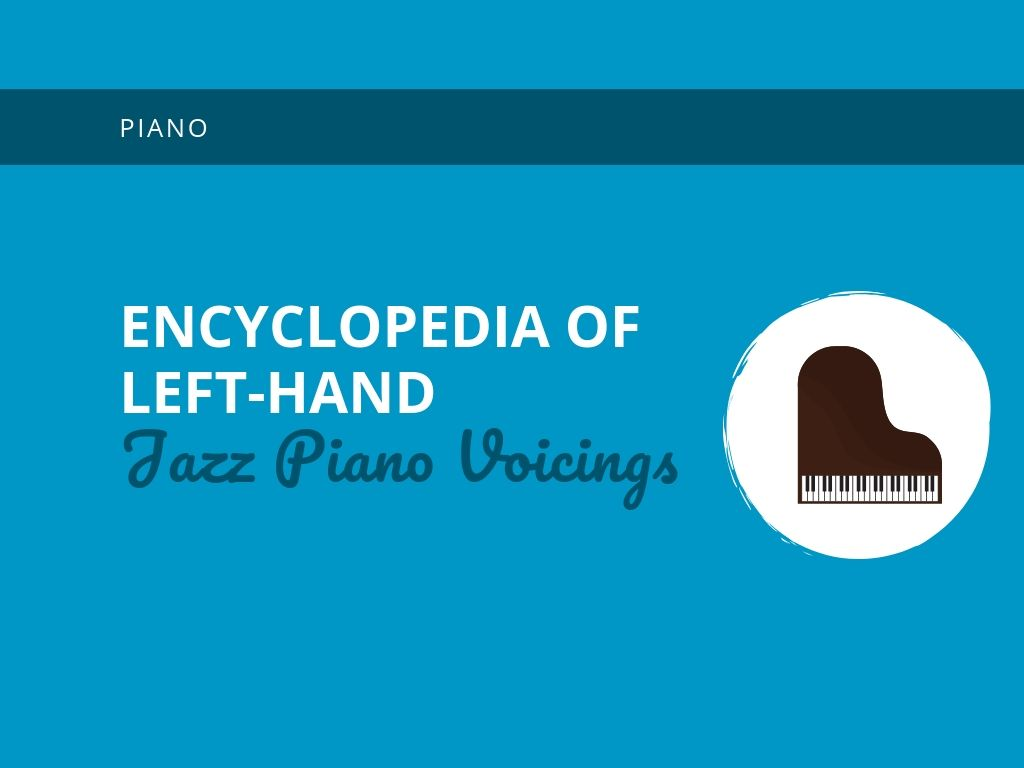 hight resolution of encyclopedia of left hand jazz piano voicings