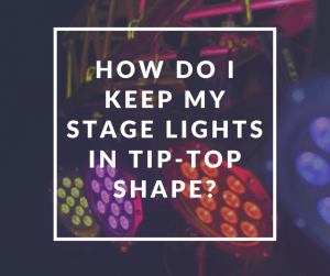 How do I keep my lighting in tip-top shape-