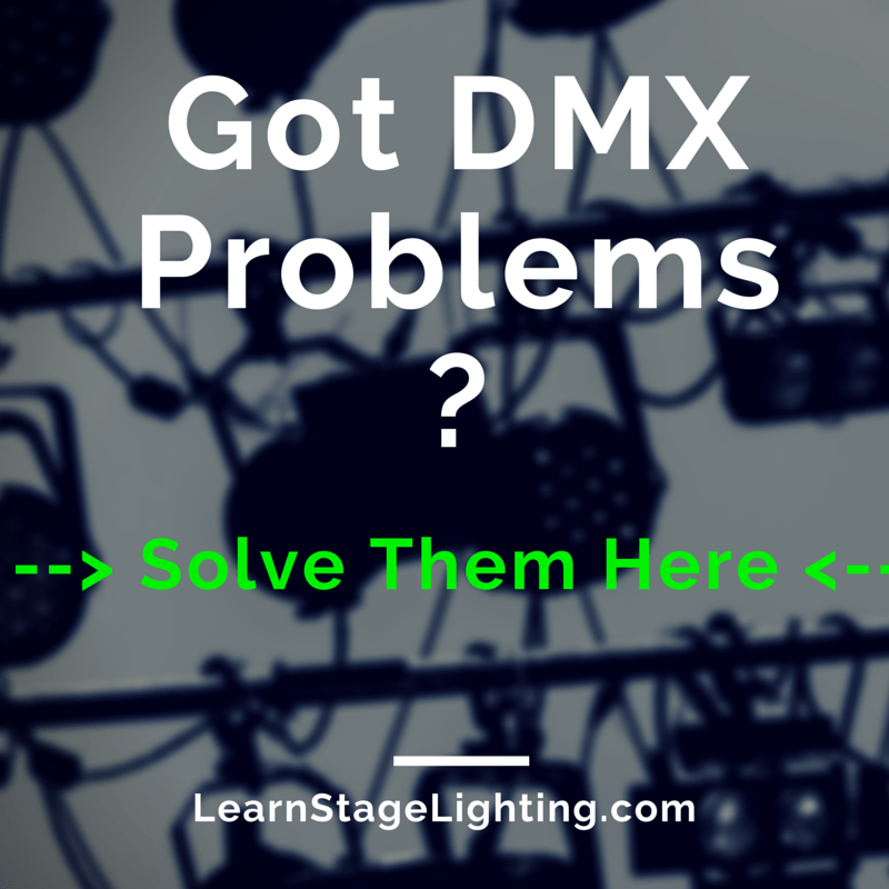 CELEBRATE how to troubleshoot dmx problems learn stage lighting com