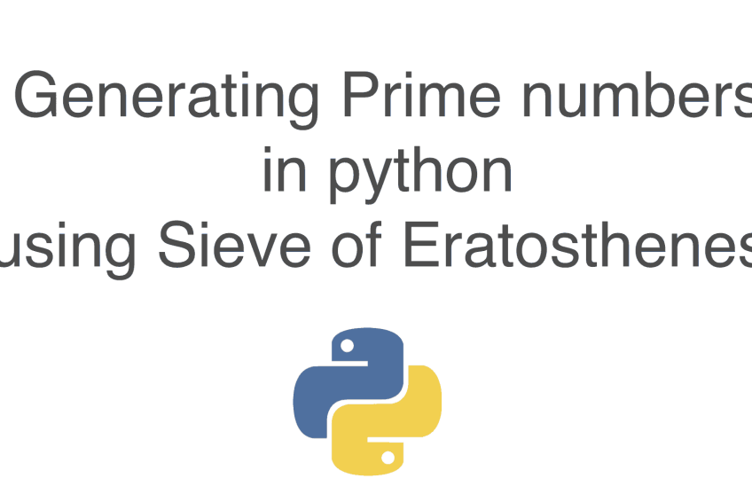 Generating Prime numbers in python using sieve of Eratosthenes.