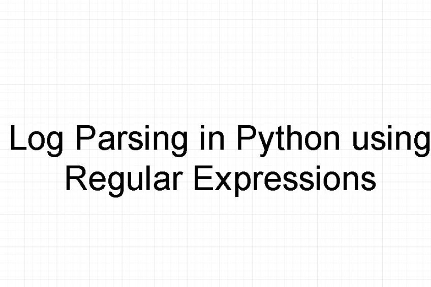 Log parsing in python using regular expressions.Log parsing in python using regular expressions.