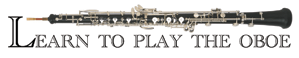 Learn to Play the Oboe