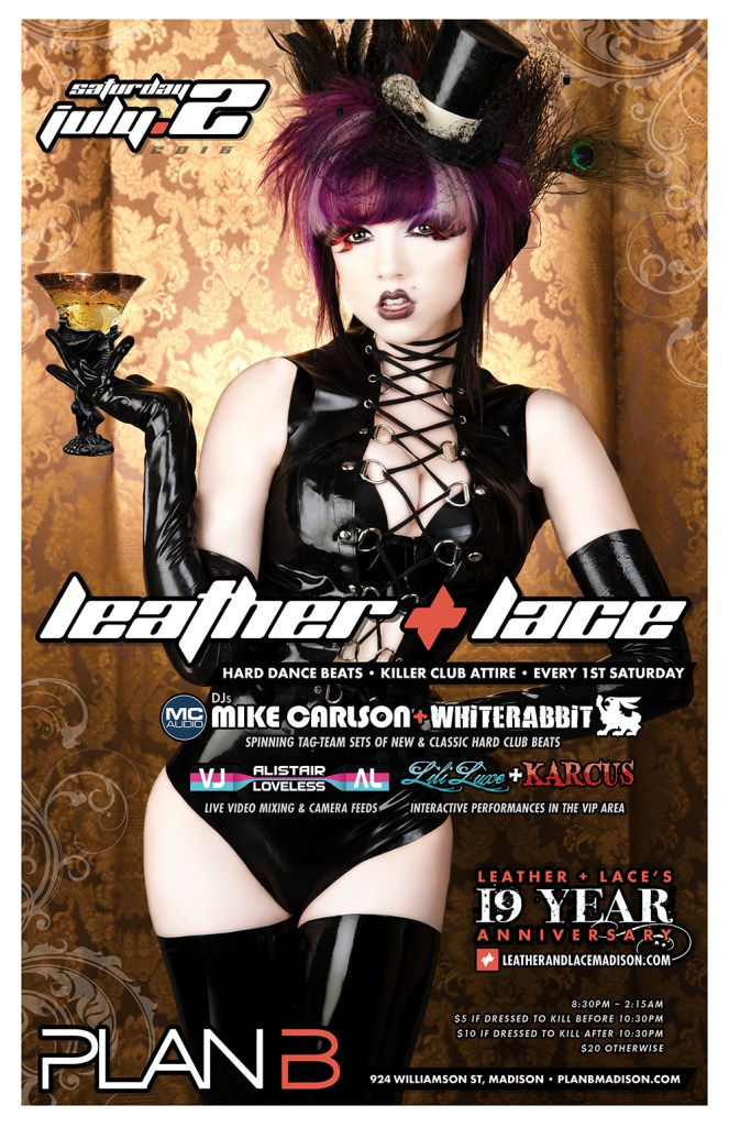 Leather + Lace: 19-Year Anniversary - July 2nd, 2016