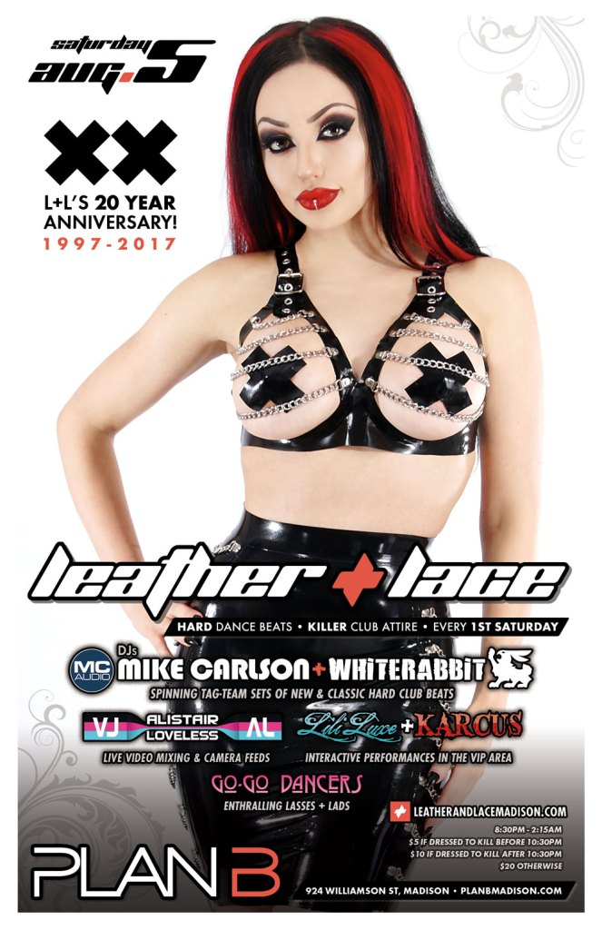 Leather + Lace: 20 Year Anniversary – August 5th, 2017