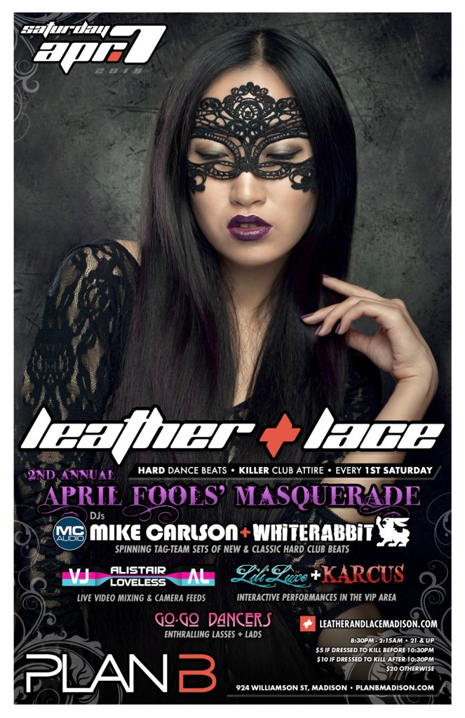 Leather + Lace: April Fools' Masquerade – April 7th, 2018