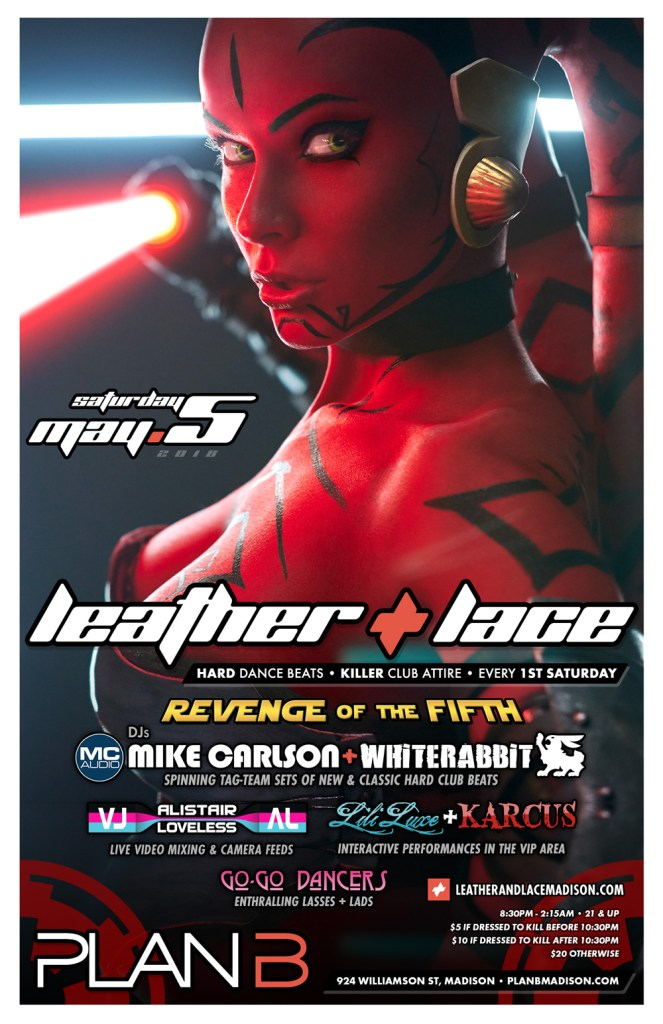 Leather + Lace: Revenge of the Fifth – May 5th, 2018