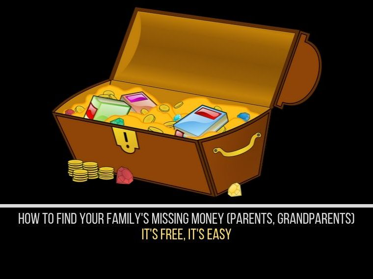 How to find missing money that belongs to your family