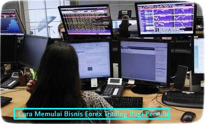 Cara memulai trading forex bagi pemula