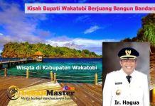 Kisah Bupati Kabupaten Wakatobi Ir. Hagua Berjuang Membangun Bandara