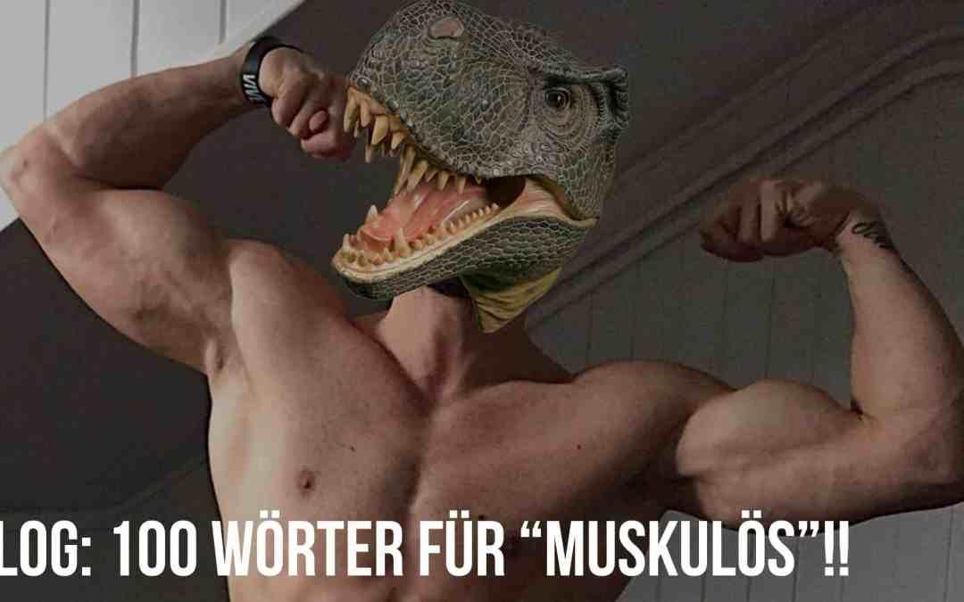 """100 Wörter für """"Muskulös""""!!"""