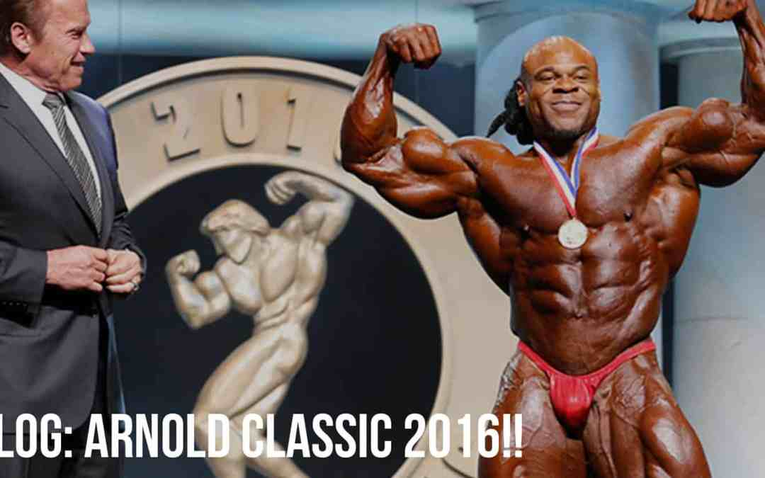 VLOG: Arnold Classic 2016!!