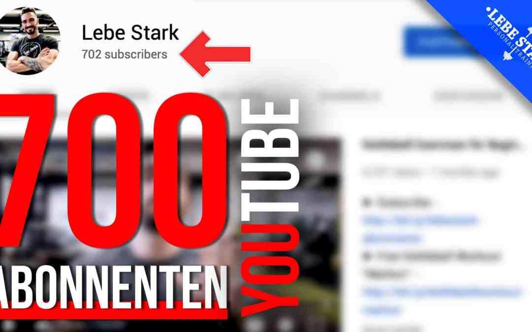 Wir haben 700 Abonnenten auf YouTube erreicht 🎉