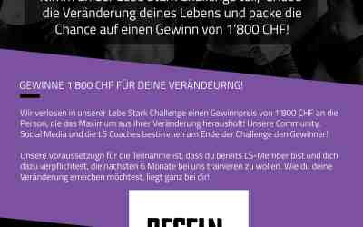 Nimm an der Lebe Stark Challenge teil und gewinne 1'800 CHF!